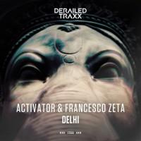 Activator, Francesco Zeta Dehli