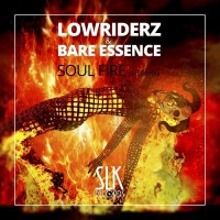 Lowriderz & Bare Essence Soul Fire