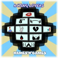Acting Lovers Names 'n' Games