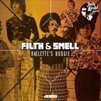 Filth & Smell Raelettes\' Boogie