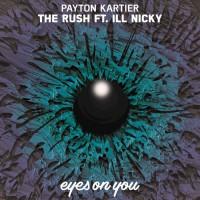 Payton Kartier Feat Ill Nicky The Rush