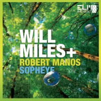 Will Miles Feat Sopheye & Robert Manos Burner