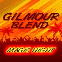 Gilmour Blend Magic Night