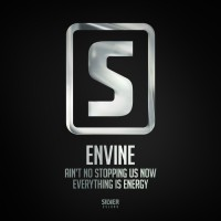 Envine Ain\'t No Stopping Us Now