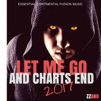Zzanu Let Me Go And Charts End 2017