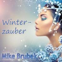 Mike Brubek Winterzauber