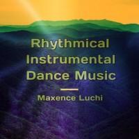 Maxence Luchi Rhythmical Instrumental Dance Music