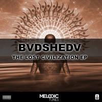 Bvdshedv The Lost Civilization EP