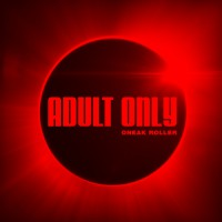 Oneak Roller Adult Only