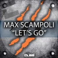 Max Scampoli Let\'s Go