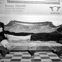 Kenya Dewith Some Like Between