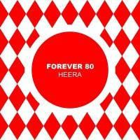Forever 80 Heera