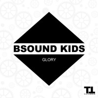 Bsound Kids Glory