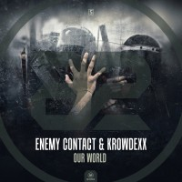 Enemy Contact & Krowdexx Our World