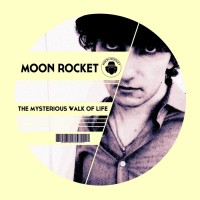 Moon Rocket The Mysterious Walk Of Life
