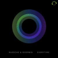 Ruesche & Goerbig Everytime