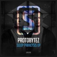 Proto Bytez Sleep Paralysis EP
