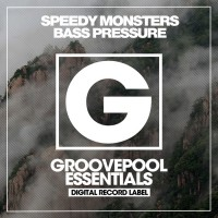 Speedy Monsters Bass Pressure