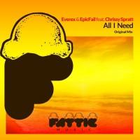 Everex & Epicfail Feat Chrissy Spratt All I Need