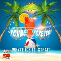 Xtrait Feat Whyte Ice Young Forever