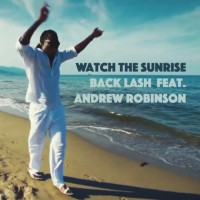 Back Lash Feat Andrew Robinson Watch The Sunrise