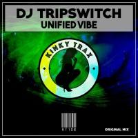 Dj Tripswitch Unified Vibe