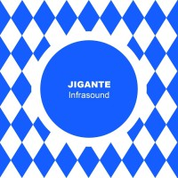 Jigante Infrasound