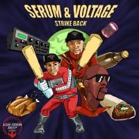 Serum & Voltage Strike Back LP