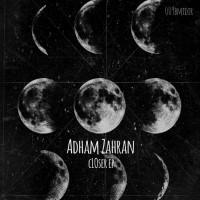 Adham Zahran Closer EP