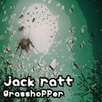 Jack Ratt Grasshopper