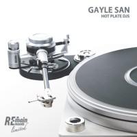 Gayle San Hot Plates DJs