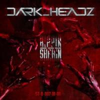 Dark Headz Rippin & Shakin