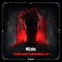Hatcha The Last Imperial EP