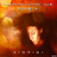 Dionigi Dysfunctional Dub Society