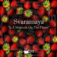 Svaramaya Is A Molecule On The Planet