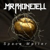 Mrphonetell Space Matter