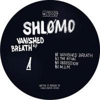 Shlomo Vanished Breath EP