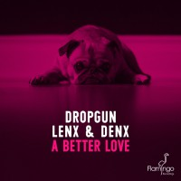 Dropgun A Better Love
