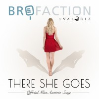 Brofaction & Valoriz There She Goes
