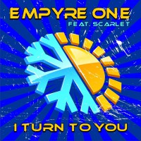Empyre One Feat Scarlet I Turn To You