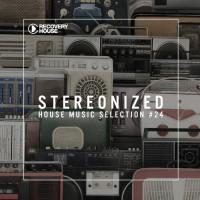 Va Stereonized: Tech House Selection Vol 24