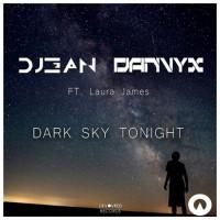 Danvyx, dj3an Feat Laura James Dark Sky Tonight EP