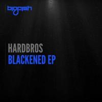Hardbros Blackened EP