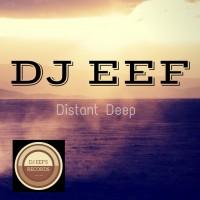 Dj Eef Distant Deep