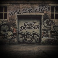Quiet Disorder Back Once Again