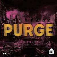 Montrose Purge
