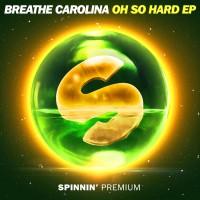 Breathe Carolina Oh So Hard EP
