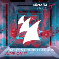Sebastien Drums Feat Adn Jump On It