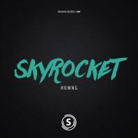 Humng Skyrocket