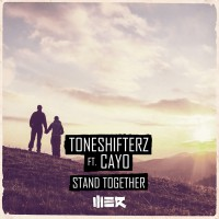 Toneshifterz Stand Together